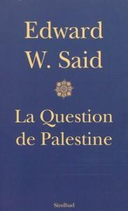 La question de Palestine, Eward Said, Sindbad -Actes Sud
