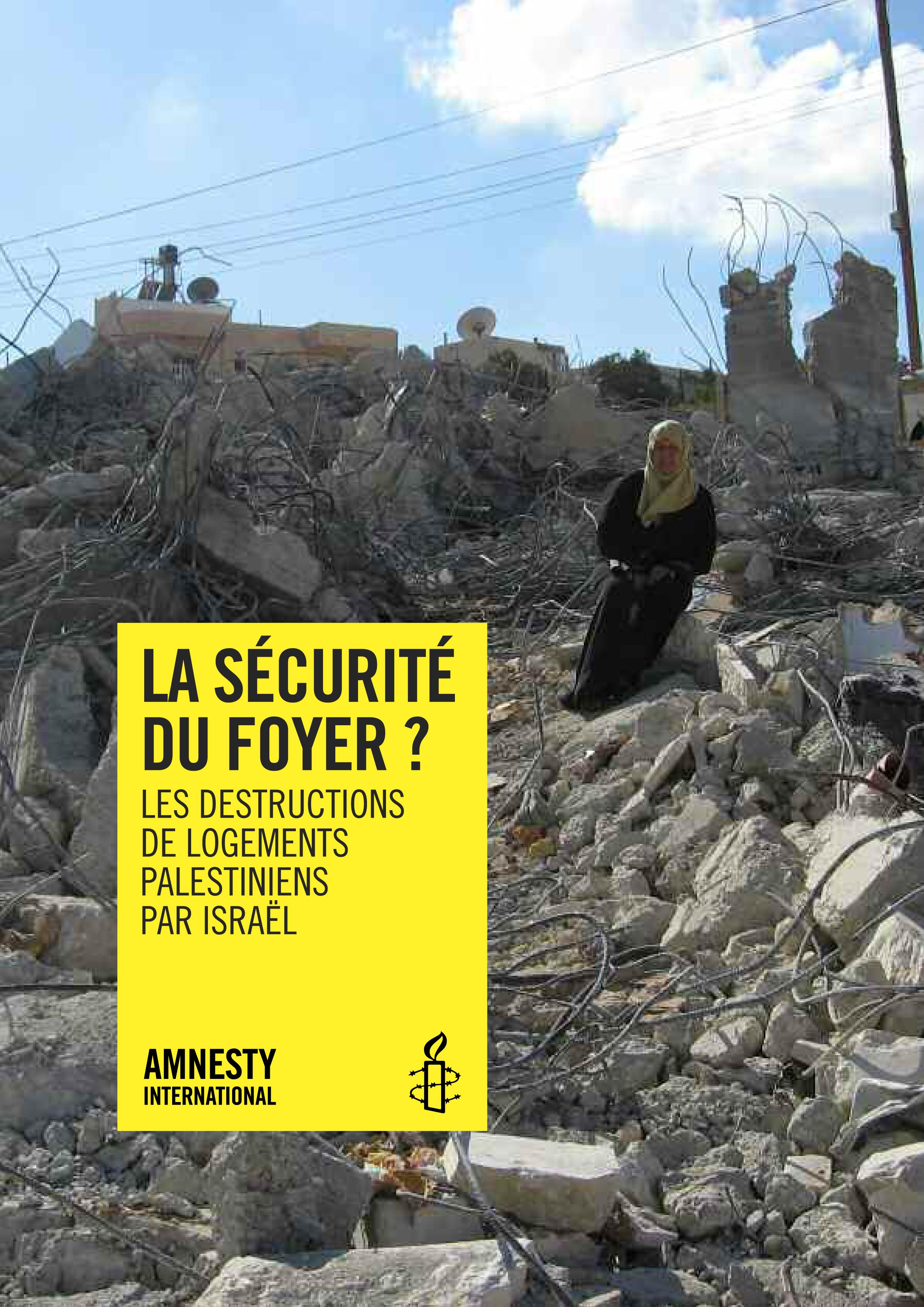 les destructions de logement palestiniens par Israël